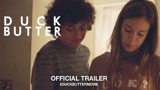 Download Duck Butter (2018) | Official Trailer HD Video