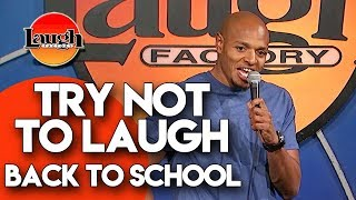 Download Try Not To Laugh | Back To School | Laugh Factory Stand Up Comedy Video