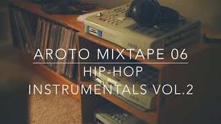 Download ♪ Hip-Hop Instrumentals Vol.2 - Mixtape 06 - Aroto ♪ Video