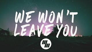 Download Steve Void - We Won't Leave You (Lyrics / Lyric Video) Paperwings Remix, With Syence Video