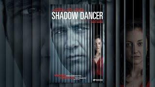 Download Shadow Dancer Video