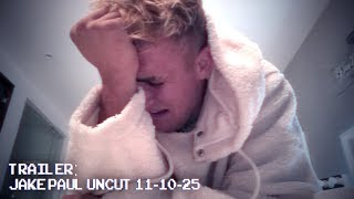 Download JAKE PAUL UNCUT - A NEW SERIES - (OFFICIAL TRAILER) Video