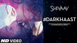 Download DARKHAAST Video Song | SHIVAAY | Arijit Singh & Sunidhi Chauhan | Ajay Devgn | T-Series Video