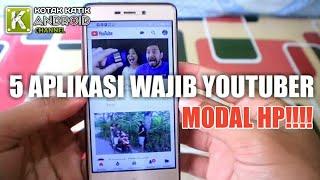 Download 5 Aplikasi Wajib Untuk YouTuber Pemula Modal HP Doankk!! Video
