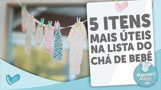 Download LISTA DE CHÁ DE BEBÊ - OS 5 ITENS MAIS ÚTEIS - MACETES DE MÃE Video