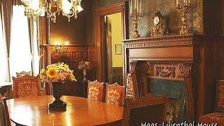 Download Haas Lilienthal House Video