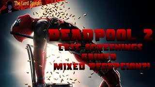 Download Deadpool 2 Test Screenings Gained Mixed Reception?! - The Lord Speaks Video