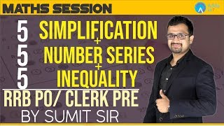 Download SBI/RRB/RBI/BOB | 5 Simplification + 5 Number Series+ 5 Inequality | Maths | Sumit Sir | 3 P.M. Video