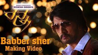 Download Ranna - Babber Sher Making Video   Kichcha Sudeep   V Harikrishna Video