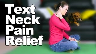 Download Text Neck Pain Relief Stretches & Exercises - Ask Doctor Jo Video