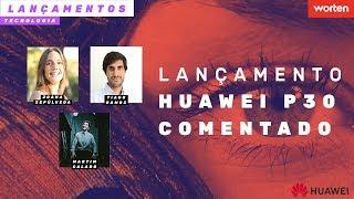 Download Lançamento Huawei P30 Comentado - Com Joana Sepúlveda, Tiago Ramos e Martim Calado | Worten Video