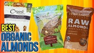 Download 6 Best Organic Almonds 2017 Video
