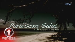 Download I-Witness: 'Paraisong Salat,' dokumentaryo ni Kara David (w/ subtitles) Video
