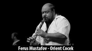 Download Ferus Mustafov - Orient Cocek Video
