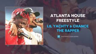 Download Lil Yachty & Chance The Rapper ″Atlanta House Freestyle″ (AUDIO) Video