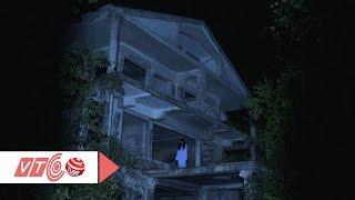 Download Sự thật về ngôi nhà ma ở Đà Lạt | VTC Video