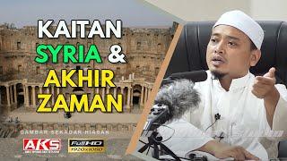 Download Kaitan Syria & Akhir Zaman | Ustaz Wadi Annuar Video