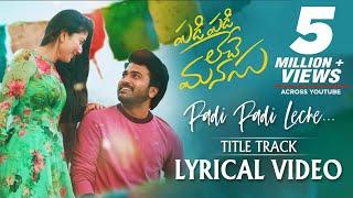 Download Padi Padi Leche Manasu - Title Song With Lyrics   Sharwanand, Sai Pallavi   Vishal Chandrashekar Video