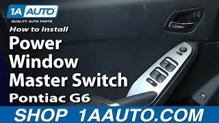 Download How To Install Replace Power Window Master Switch 2005-10 Pontiac G6 Video