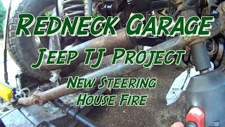 Download Jeep TJ Project - Replace Steering Components- House Fire Video
