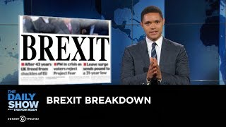Download Brexit Breakdown: The Daily Show Video