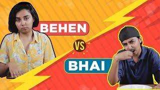 Download Bhai vs Behen | MostlySane Video