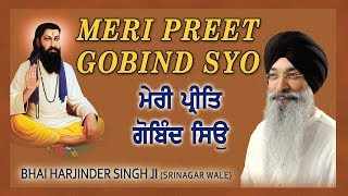 Download MERI PREET GOBIND SYO | BHAI HARJINDER SINGH (SRINAGAR WALE) Video