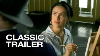 Download Frida (2002) Official Trailer #1 - Salma Hayek Movie HD Video