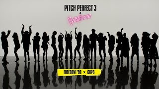 Download Pitch Perfect 3 x The Voice ″Freedom! '90 x Cups″ Video