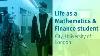 Download City, University of London: Life as a Mathematics & Finance Student Video