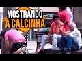 Download MOSTRANDO A CALCINHA | Na Sarjeta Video
