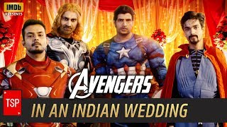 Download Avengers in Indian Wedding | TSP's Avengers Spoof | 3 Million Special Video