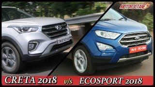 Download Ford Ecosport 2018 vs Hyundai Creta 2018 Comparison in Hindi | MotorOctane Video