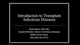 Download Introduction to Transplant Infectious Diseases - Aliyah Baluch, MD Video
