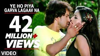 Download Ye Ho Piya Garva Lagaav Na (Bhojpuri Hot Video Song) Ft. Nirahua & Monalisa Video