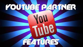 Download YouTube Partner features (What a YouTube partner gets, Branding options, and MORE!) Video
