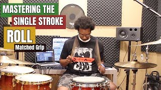 Download MASTERING The SINGLE STROKE ROLL (Matched Grip) Video