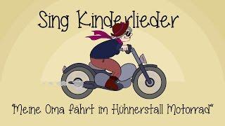 Download Meine Oma fährt im Hühnerstall Motorrad - Kinderlieder zum Mitsingen | Sing Kinderlieder Video