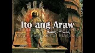 Download ITO ANG ARAW (Himig Heswita) Video