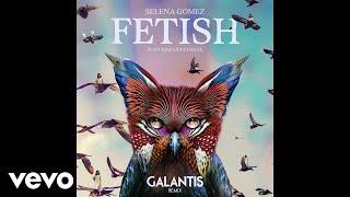 Download Selena Gomez - Fetish (Galantis Remix/Audio) ft. Gucci Mane Video