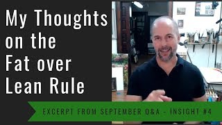 Download My Thoughts on the Fat over Lean Rule Video