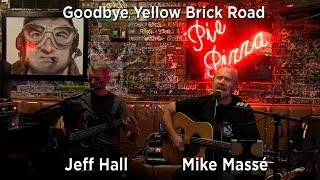 Download Goodbye Yellow Brick Road (acoustic Elton John cover) - Mike Masse and Jeff Hall Video