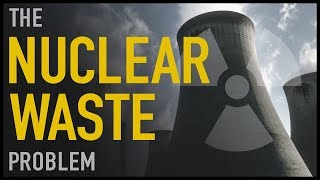 Download The Nuclear Waste Problem Video