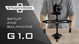 Download SteadyCross - 3 Axis Gimbal Setup & Balancing - Step by Step Video