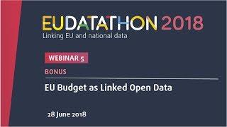 Download EU Datathon 2018 - Bonus webinar - EU Budget as Linked Open Data Video