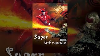 Download Super Inframan Video