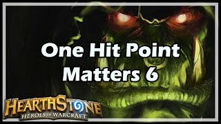 Download [Hearthstone] One Hit Point Matters 6 Video