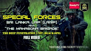 Download Special Forces : Sri Lanka LRP (LRRP) - මහසොහොන් බලකාය   Full Movie Video