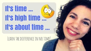 Download It's time & It's high / about time | Common Grammar Mistakes Video
