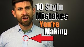 Download 10 Style Mistakes YOU'RE Making... & Don't Even Know It! Video